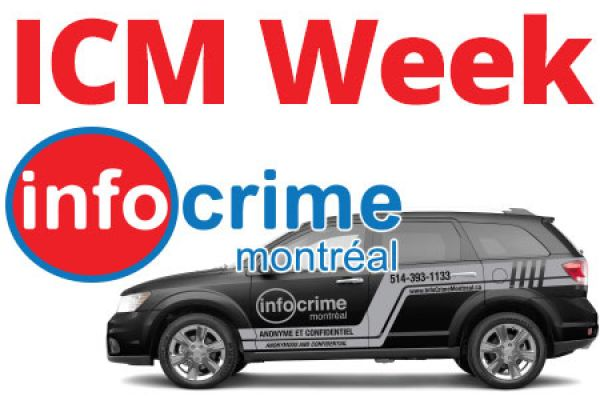 Info-Crime Montreal holds its 3rd edition of '' ICM Week ''